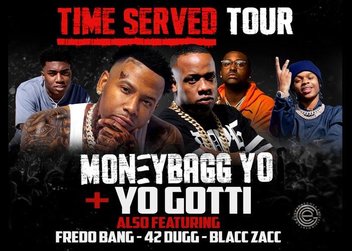 Time Served Tour starring Moneybagg Yo & Yo Gotti, also featuring Fredo Bang, 42 Dugg & Blacc Zacc