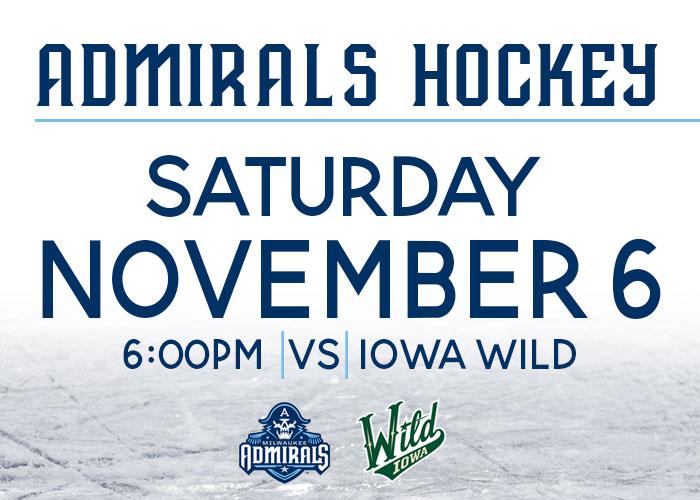 Milwaukee Admirals vs. Iowa Wild