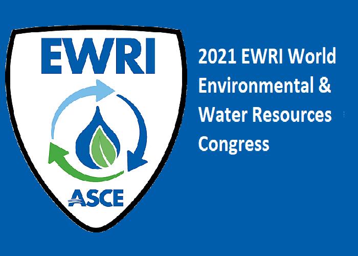 2021 EWRI World Environmental & Water Resources Congress